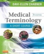 Snow College  Textbooks Medical Terminology (ISBN 1455758302) by Davi-Ellen Chabner for Snow College  Students in Ephraim, UT